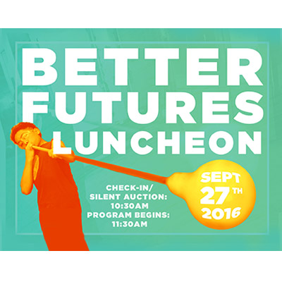 Better Futures Luncheon 2016