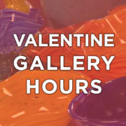 WEBSITE event Valentines Gallery Hours 2